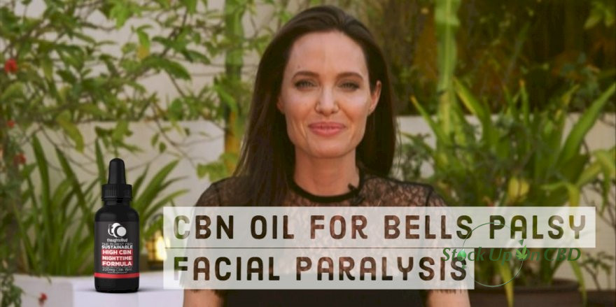 CBN Oil For Bells Palsy - Benefits That CBN Extends In Healing facial paralysis